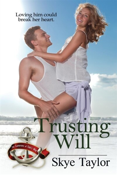Trusting Will by Skye Taylor