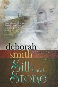 Silk and Stone by Deborah Smith