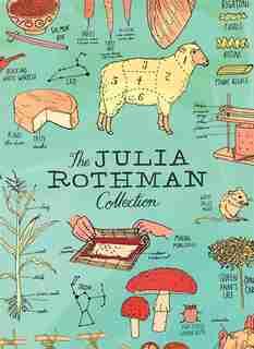 The Julia Rothman Collection: Farm Anatomy, Nature Anatomy, And Food Anatomy de Julia Rothman