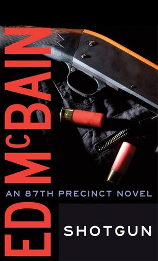 Shotgun by Ed McBain