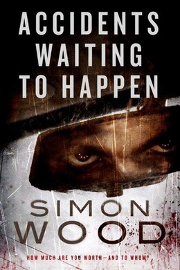 Book Accidents Waiting to Happen by Simon Wood