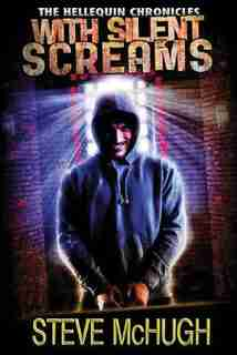 With Silent Screams by Steve McHugh