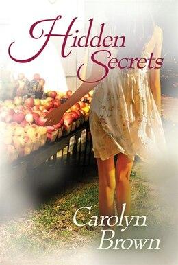 Book Hidden Secrets by Carolyn Brown