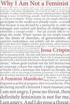 Why I Am Not A Feminist: A Feminist Manifesto