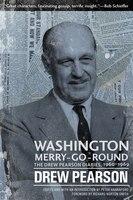 Washington Merry-Go-Round: The Drew Pearson Diaries, 1960-1969