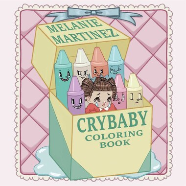 Cry Baby Coloring Book, Book by Melanie Martinez (Paperback ...