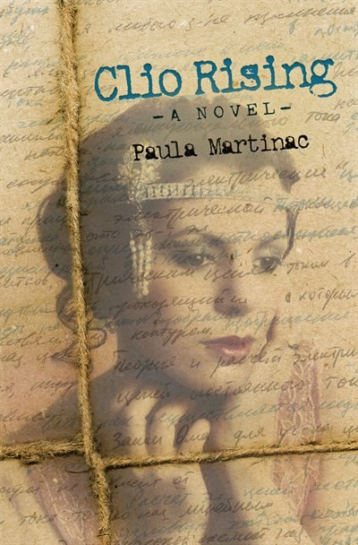 Clio Rising by Paula Martinac