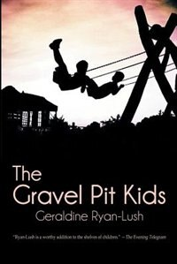The Gravel Pit Kids