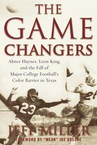 The Game Changers: Abner Haynes, Leon King, And The Fall Of Major College Football's Color Barrier…