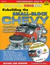 Rebuilding The Small-block Chevy: Step-by-step Videobook by Larry Atherton