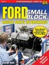 Ford Small-block Engine Parts Interchange by George Reid
