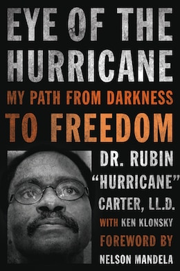 Book Eye Of The Hurricane: My Path From Darkness To Freedom by Rubin Hurricane Carter