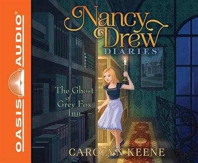 The Ghost Of Grey Fox Inn by Carolyn Keene
