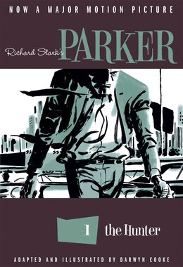 Book Richard Stark's Parker: The Hunter by Richard Stark