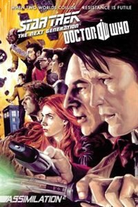Star Trek: The Next Generation / Doctor Who: Assimilation 2: The Complete Series: The Complete…