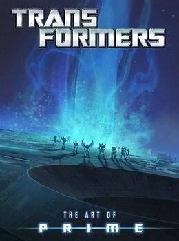 Book Transformers: Art Of Prime by Jim Sorenson
