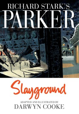 Book Parker: Slayground by Darwyn Cooke