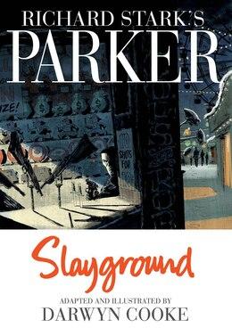 Book Parker: Slayground by Darwyn Cooke