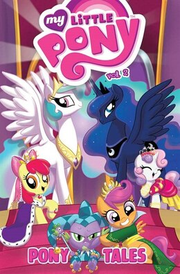 Book My Little Pony: Pony Tales Volume 2 by Ted Anderson