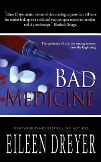 Bad Medicine: Medical Thriller by Eileen Dreyer