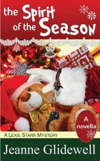 The Spirit of the Season (A Lexie Starr Mystery, Novella) by Jeanne Glidewell