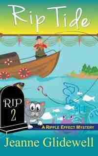 Rip Tide (A Ripple Effect Cozy Mystery, Book 2) by Jeanne Glidewell