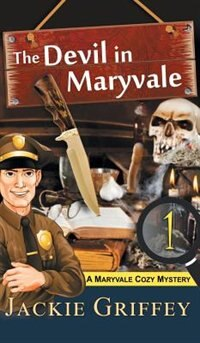 Devil in Maryvale (A Maryvale Cozy Mystery, Book 1) by Jackie Griffey