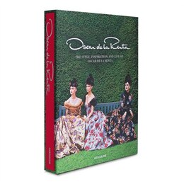 Book Oscar de la Renta; The Style, Inspiration, and Life of Oscar de la Renta by Sarah Mower