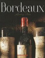 Bordeaux, Legendary Wines