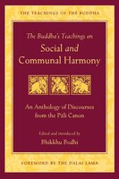 Book The Buddha's Teachings on Social and Communal Harmony: An Anthology of Discourses from the Pali… by Bodhi