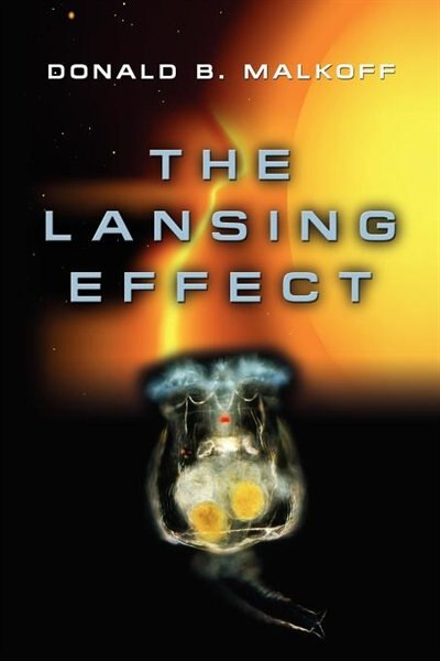 The Lansing Effect by Donald B. Malkoff