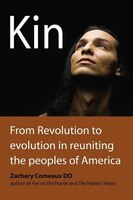 Kin: From Revolution To Evolution In Reuniting The Peoples Of America