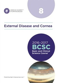 2016-2017 Basic And Clinical Science Coursse Section 08: External Disease And Cornea