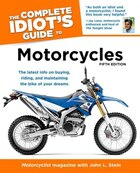 Complete Idiot's Guide Motorcycles 5e