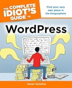 Complete Idiot's Guide Wordpress