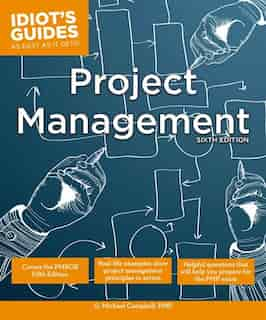 Project Management, Sixth Edition by G. Michael Campbell