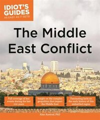 Idiot's Guides: The Middle East Conflict