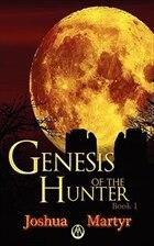 Genesis Of The Hunter Book 1