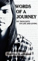 Words Of A Journey: My Thoughts On Life And Living