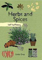 Herbs and Spices: Self-Sufficiency