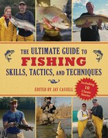 The Ultimate Guide to Fishing Skills, Tactics, and Techniques: A Comprehensive Guide to Catching…