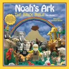 Noah's Ark: The Brick Bible for Kids