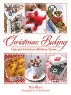 Christmas Baking: Fun and Delicious Holiday Treats