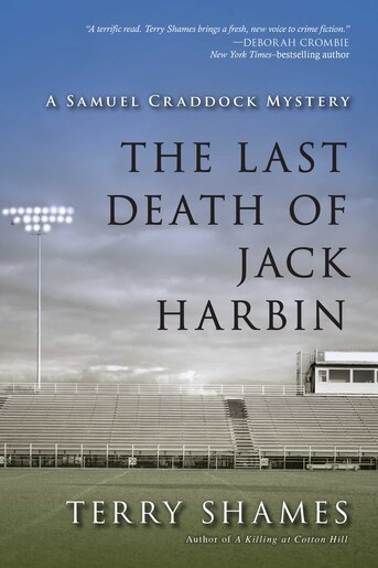 The Last Death Of Jack Harbin: A Samuel Craddock Mystery by Terry Shames