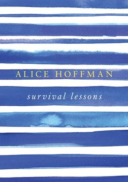 Book Survival Lessons by Alice Hoffman