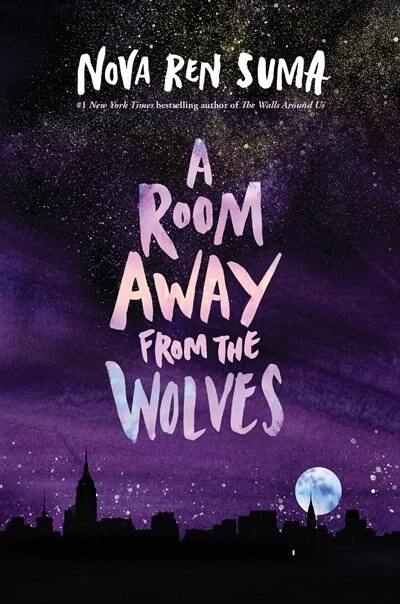 ROOM AWAY FROM THE WOLVES by Nova Ren Suma