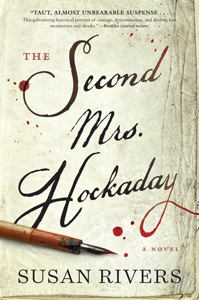The Second Mrs. Hockaday: A Novel by Susan Rivers