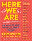Here We Are (paperback): Feminism For The Real World