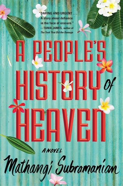 Book A People's History Of Heaven by Mathangi Subramanian