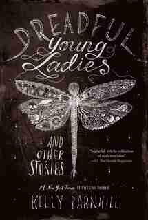 Dreadful Young Ladies And Other Stories de Kelly Barnhill